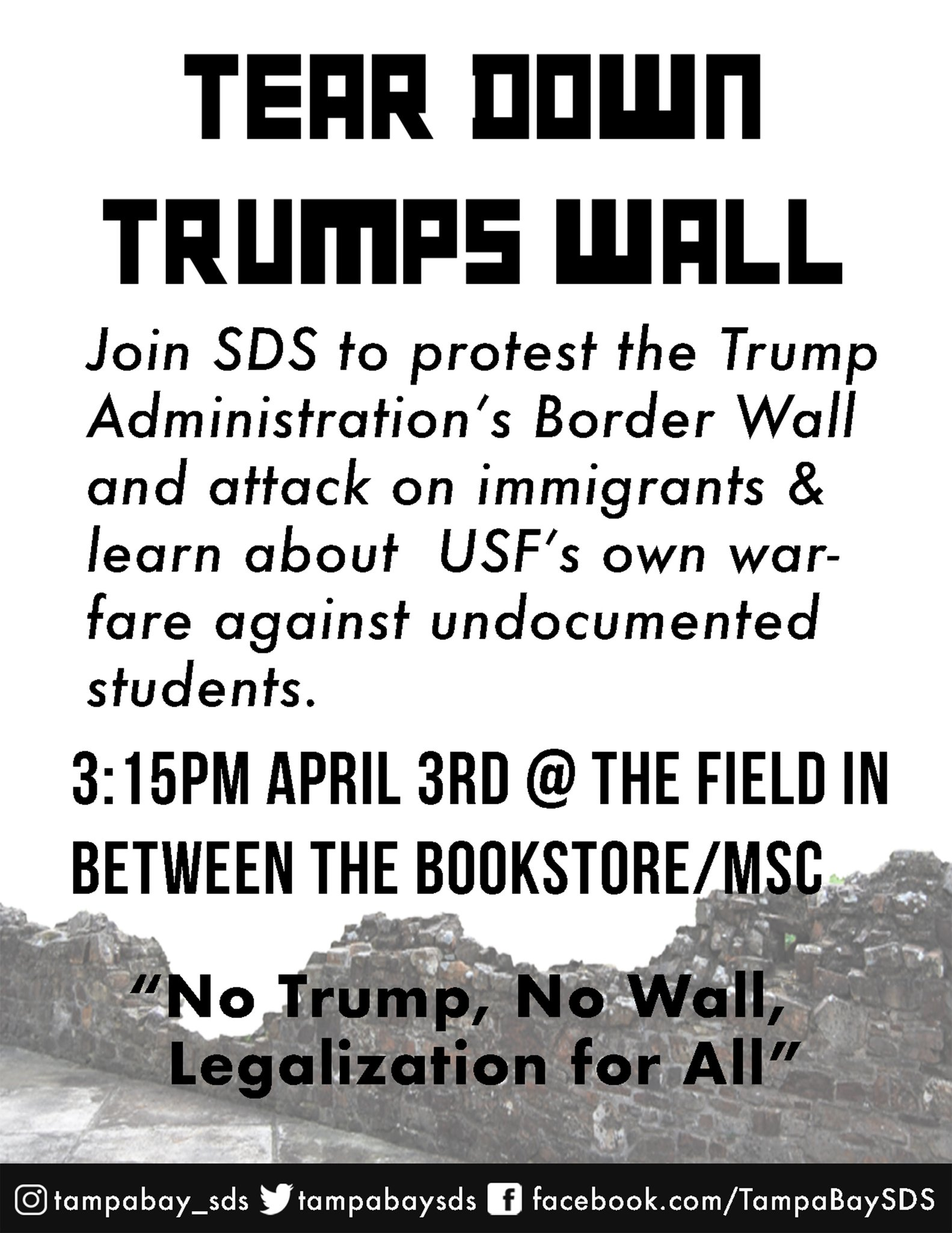 poster announcing SDS protest of Trump border wall and attack on immigrants at USF