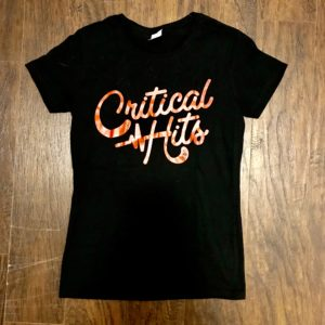 Critical hits t shirt