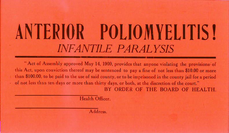 This cardboard sign was placed in windows of residences where patients were quarantined due to polio.