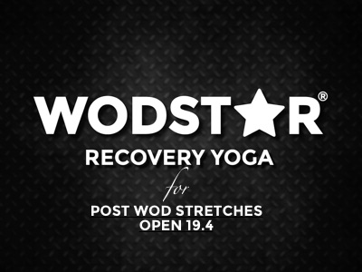 CrossFit Open 19.4 Recovery Yoga Stretching Video