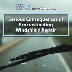 Serious Consequences of Procrastinating Windshield Repair