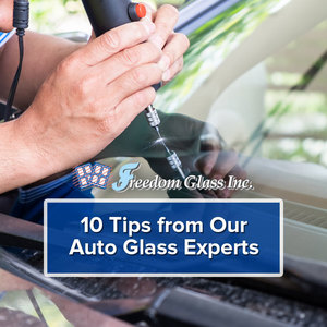 10 Tips from Our Auto Glass Experts