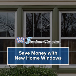 Save Money with New Home Windows