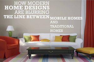How Modern Home Designs Are Blurring the Line between Mobile Homes and Traditional Homes
