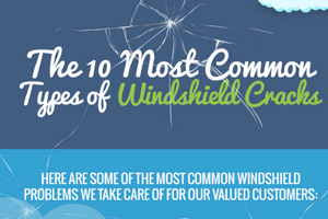 The 10 Most Common Types of Windshield Cracks [infographic]
