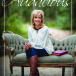 Beth Moore's New Book & Simulcast Theme   Audacious