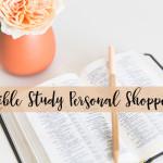 Bible Study Personal Shopper