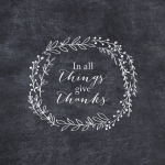 And Be Thankful: Prints for Your Walls and Halls