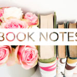 Book Notes | GraceLaced