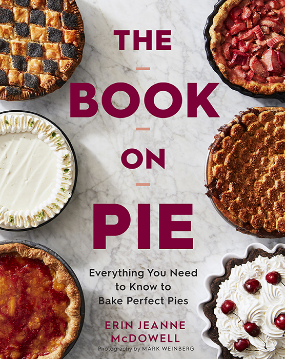 Mark Weinberg photograph of six different pies on the cover of the book on pies by Erin McDowell
