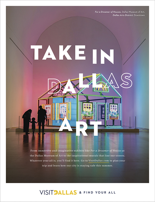 An ad featuring an exhibit at The Dallas Museum of Art. Photography by Inti St. Clair for Visit Dallas.