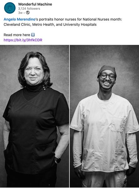 Wonderful Machine's May 2021 LinkedIn post on Angelo Merendino's portraits of nurses