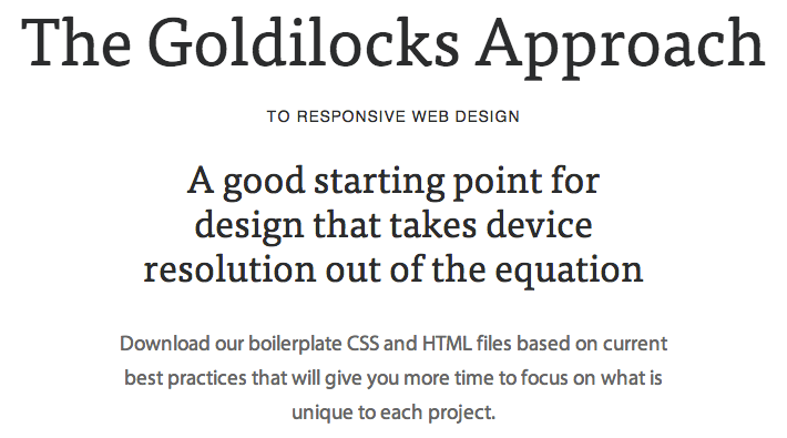 The Goldilocks Approach for Responsive Web Design