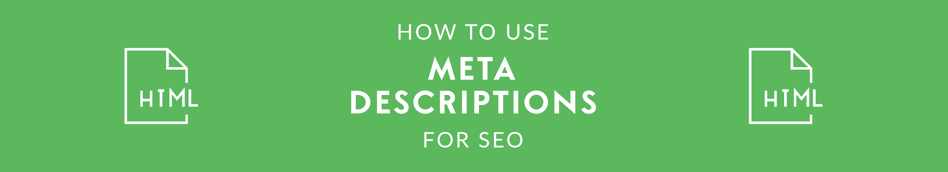 How to Use Meta Descriptions for SEO
