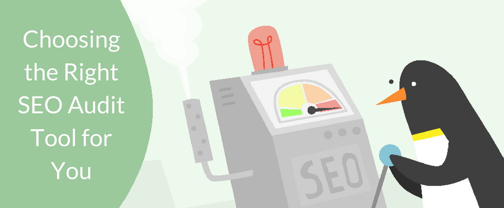 How To Choose the Best SEO Audit Tool for You