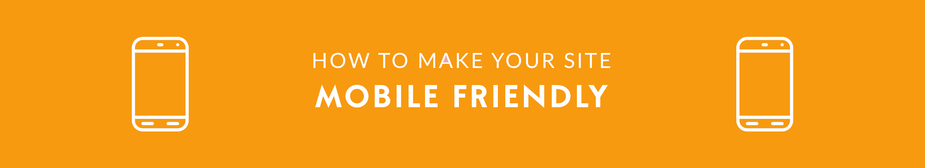 How to Make Your Site Mobile Friendly for SEO