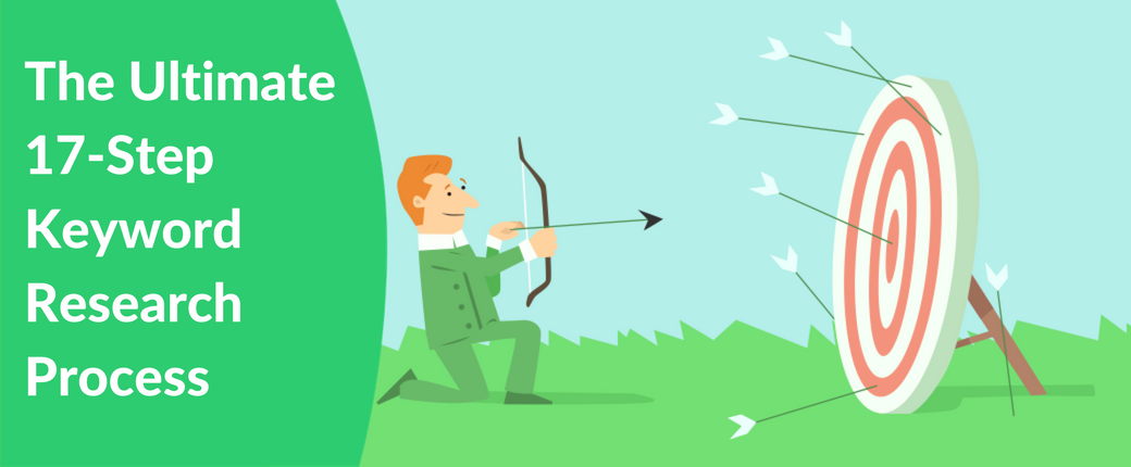 The Ultimate 17-Step Keyword Research Process