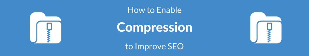 How to Use GZIP Compression for SEO