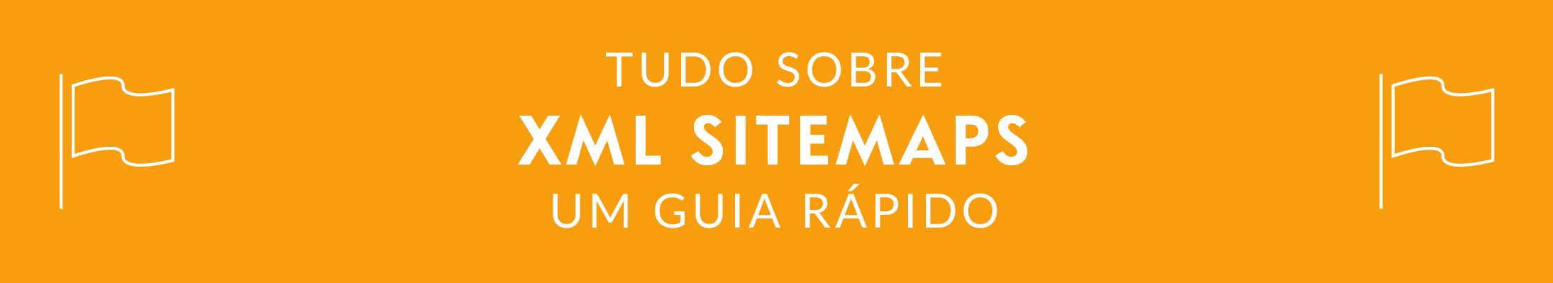 PT - SEO GUIDES - XML Sitemaps
