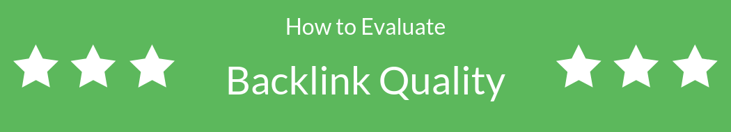 How to Evaluate Backlink Quality