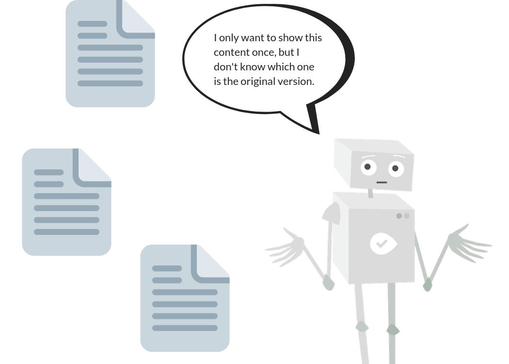 Duplicate content confusing a robot