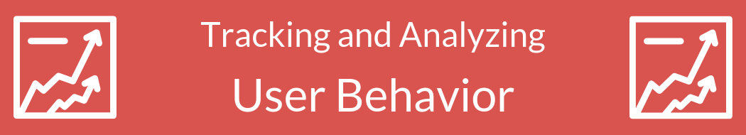 Tracking and Analyzing Website User Behavior