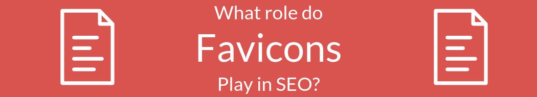 The Role of Favicons in SEO