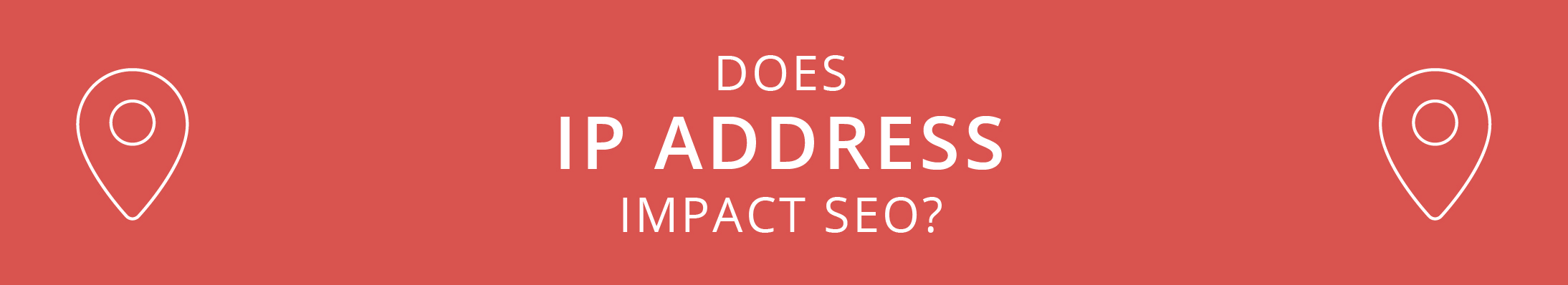 How Does IP Address Impact SEO?
