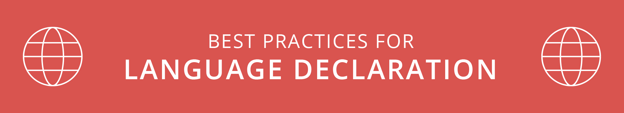 Best Practices for Language Declaration