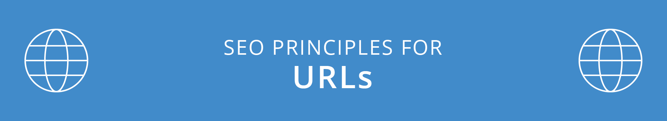URL Principles and Best Practices for SEO