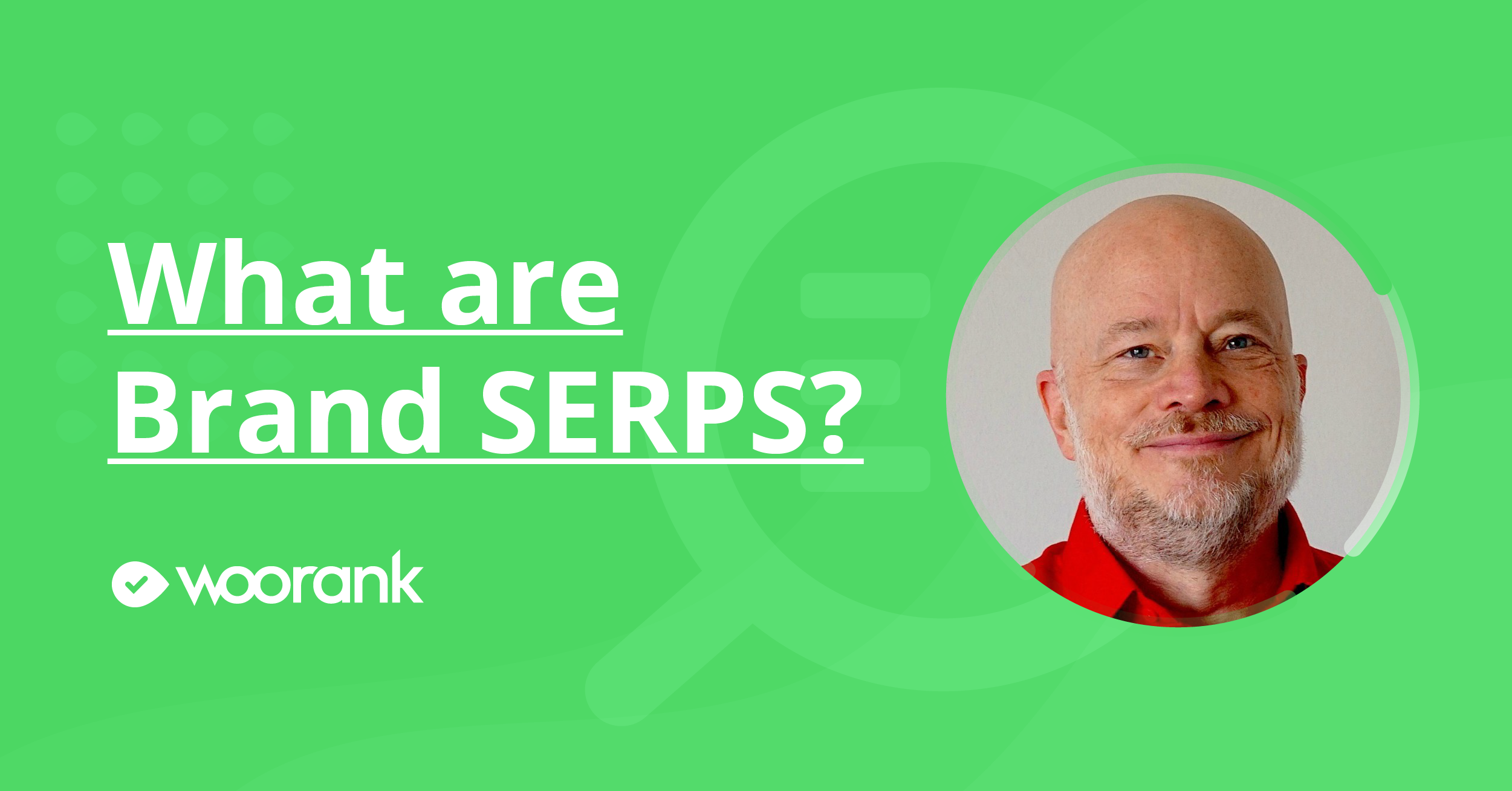 What are Brand SERPS?