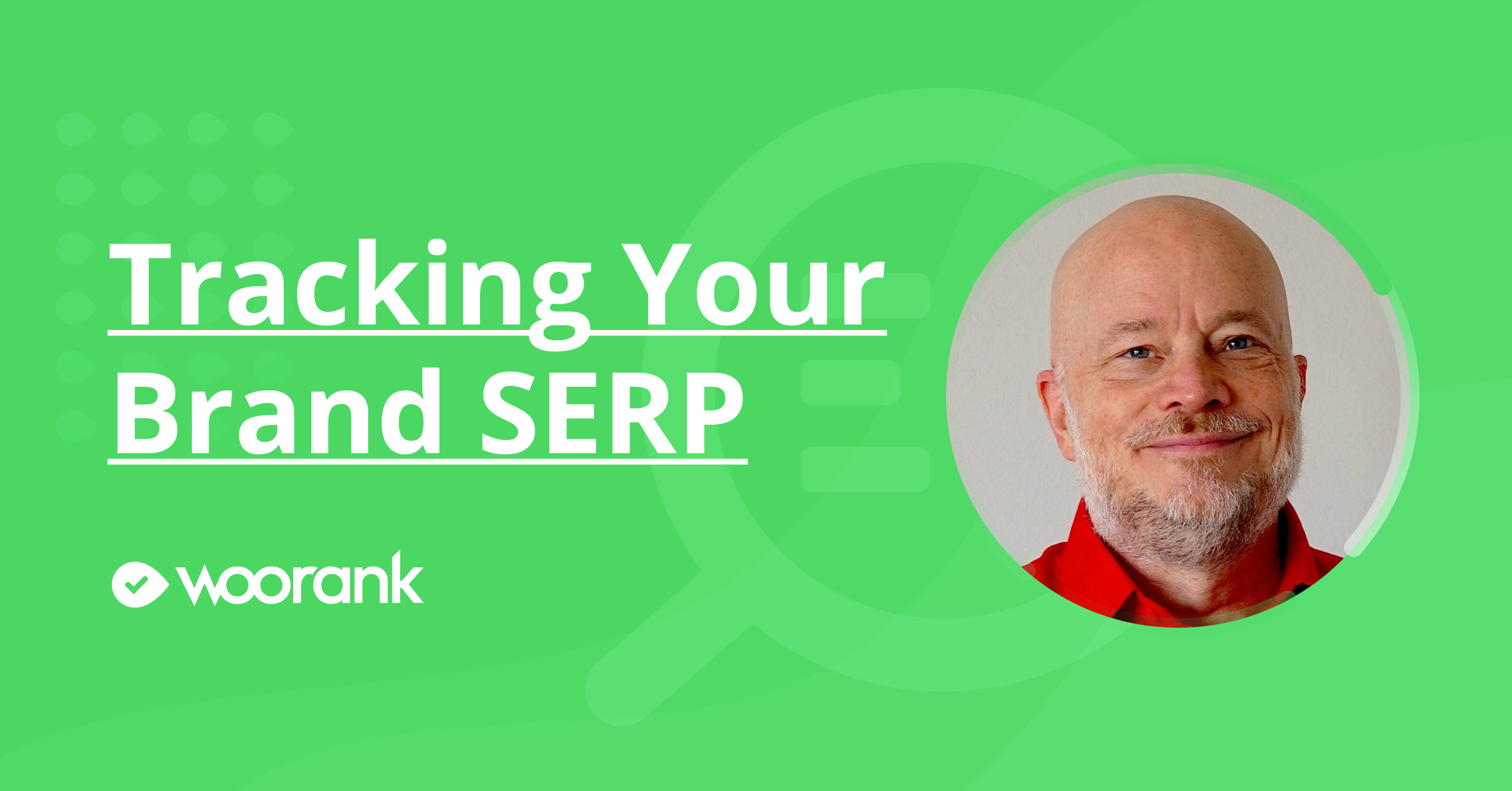 Tracking Your Brand SERP