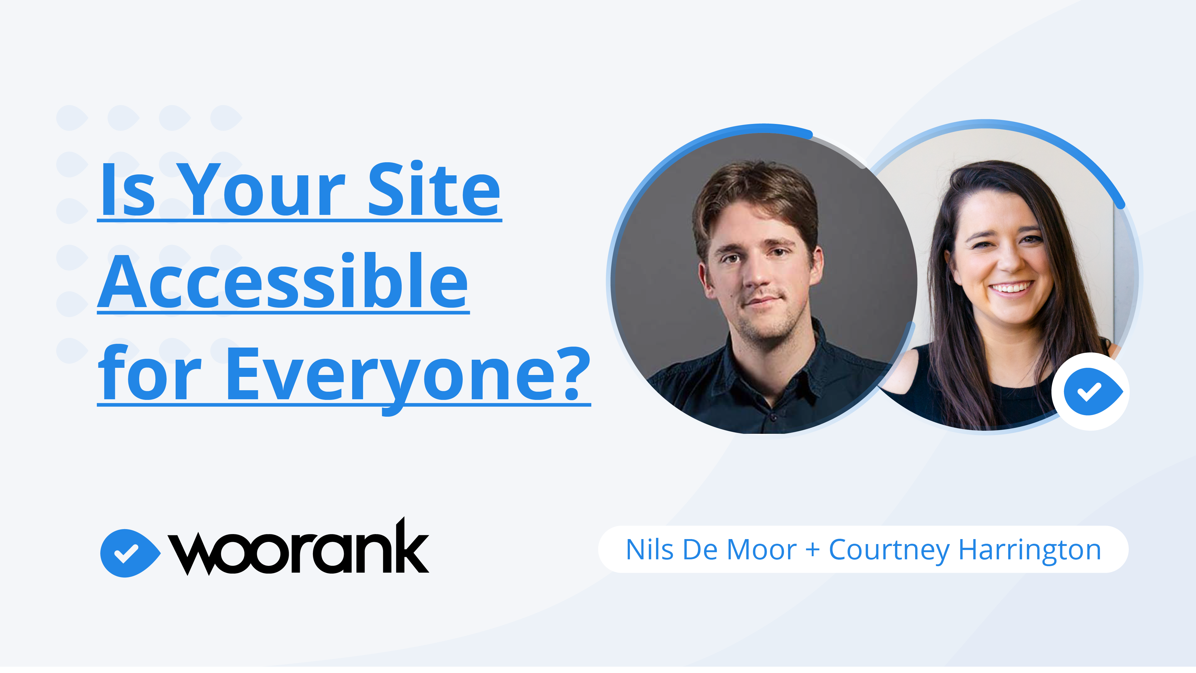 Webinar Recap: Is Your Site Accessible for Everyone?