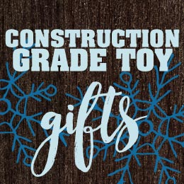 Construction Grade Toy Gifts