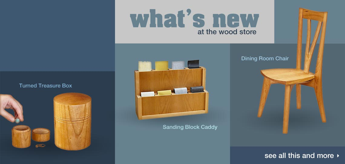 See what's new at the WOOD Store
