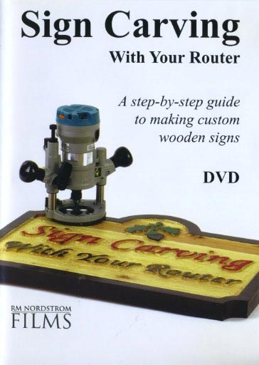 Sign Carving With Your Router Woodworking Plan, Techniques Videos