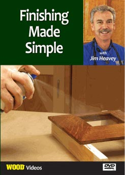 Finishing Made Simple Woodworking Plan, Techniques Videos