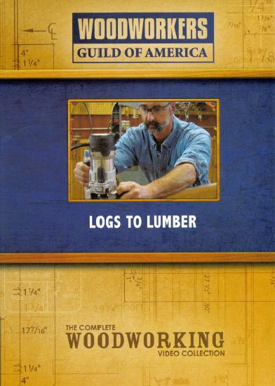 Logs to Lumber Woodworking Plan, Techniques Videos