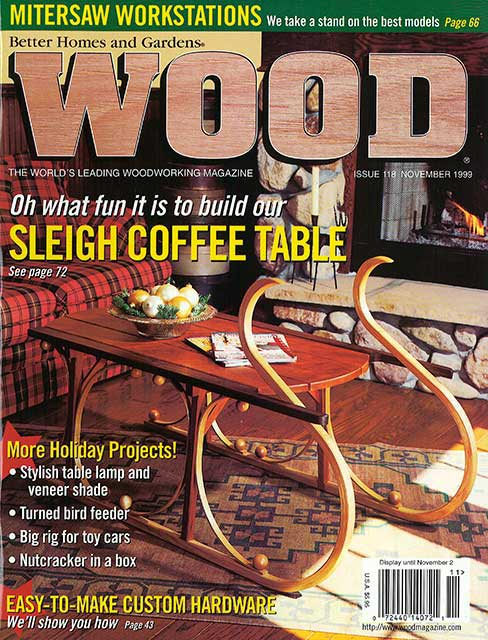 WOOD Issue 118, November 1999, WOOD Magazine