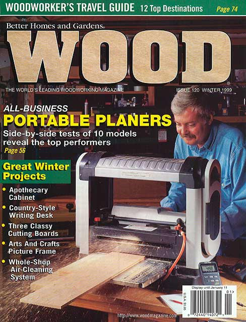 WOOD Issue 120, Winter 1999, WOOD Magazine