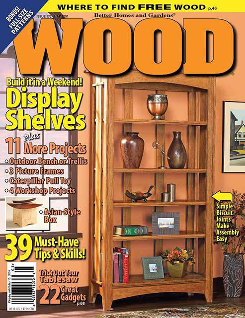 WOOD Issue 176, May 2007, WOOD Magazine