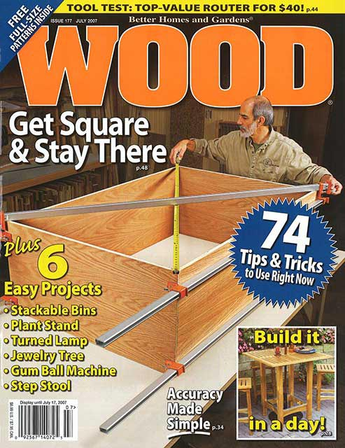 WOOD Issue 177, July 2007, WOOD Magazine