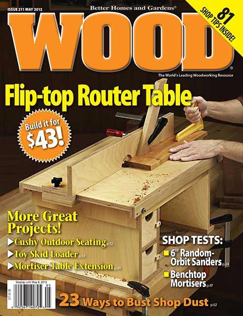 WOOD Issue 211, May 2012, WOOD Magazine