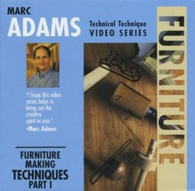 Marc Adams - Furniture Making Techniques, Part 1 Woodworking Plan, Techniques Videos