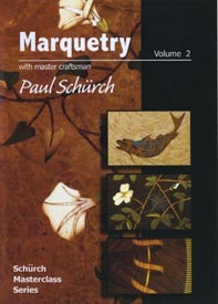 Paul Schurch: Marquetry - Downloadable Video