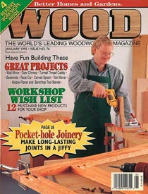 WOOD Issue 76, January 1995, WOOD Magazine