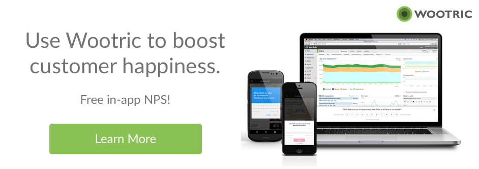 Fee in-app NPS from Wootric. Learn More.