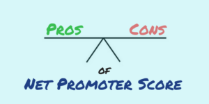 The Real Pros & Cons of Net Promoter Score