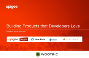 WEBCAST VIDEO: How to Build Products that Developers Love