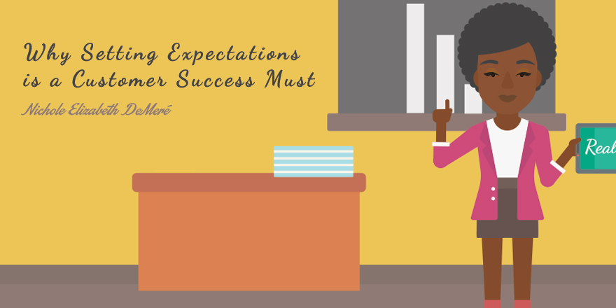 Setting Expectations in Customer Success